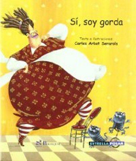 SI , SOY GORDA