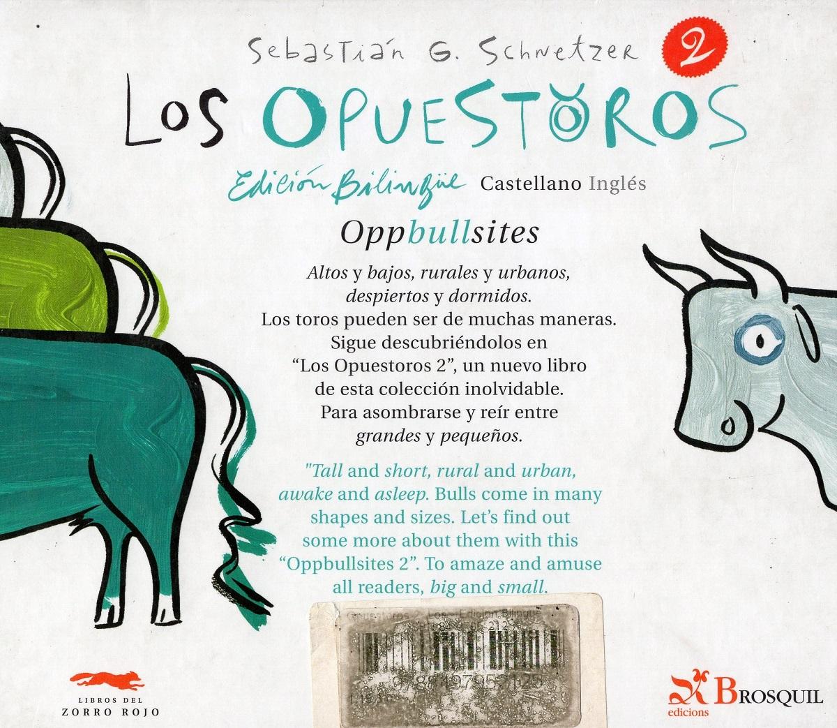 LOS OPUESTOROS 2 ED.BILINGUE