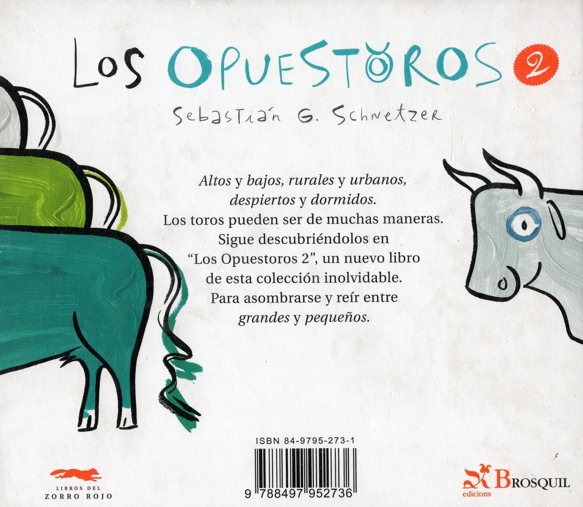 LOS OPUESTOROS 2