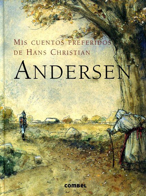 ANDERSEN, MIS CUENTOS PREFERIDOS DE HANS CHRISTIAN