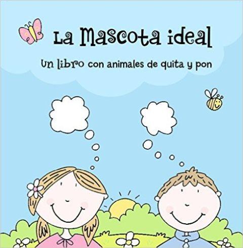 LA MASCOTA IDEAL