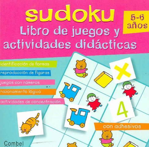 SUDOKU 5-6 AÑOS LIBRO DE JUEGOS Y ACTIVIDADES DIDACTICAS