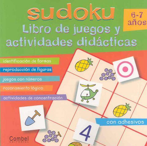 SUDOKU 6-7 AÑOS LIBRO DE JUEGOS Y ACTIVIDADES DIDACTICAS
