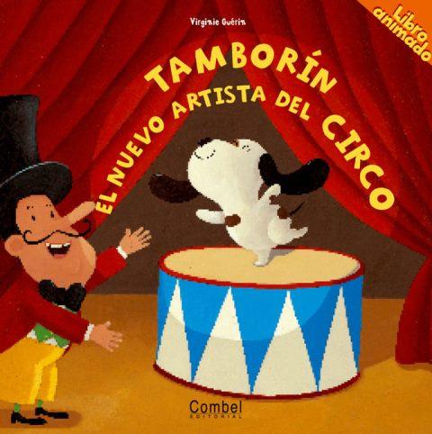 TAMBORIN . EL NUEVO ARTISTA DEL CIRCO