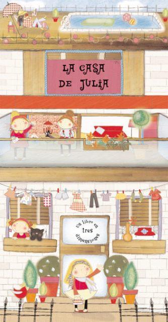 LA CASA DE JULIA . UN LIBRO DE 3 DIMENSIONES