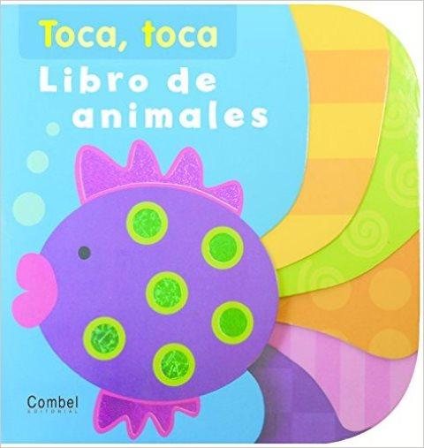 LIBRO DE ANIMALES . TOCA , TOCA