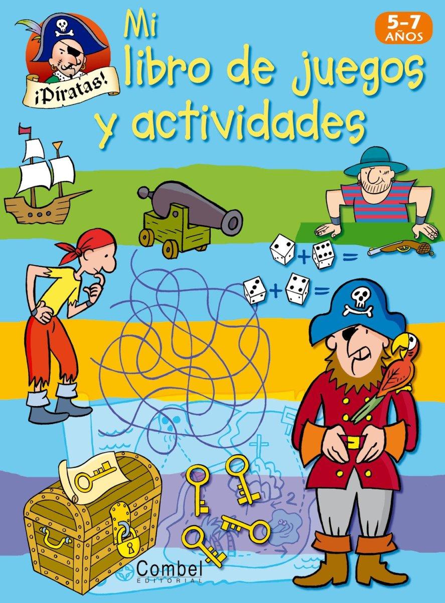 PIRATAS . MI LIBRO DE JUEGOS Y ACTIVIDADES 5-7 AÑOS