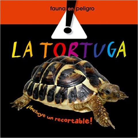 LA TORTUGA . FAUNA EN PELIGRO
