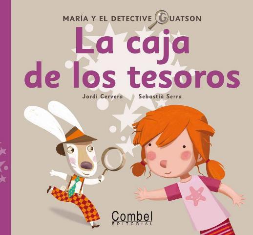 LA CAJA DE LOS TESOROS . MARIA Y EL DETECTIVE GUATSON