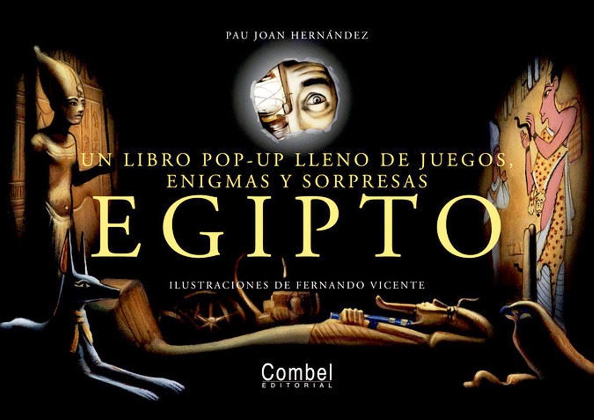 EGIPTO . LIBRO POP - UP LLENO DE JUEGOS , ENIGMAS Y SORPRESAS