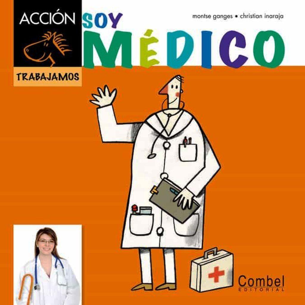SOY MEDICO . COLECCION TRABAJAMOS