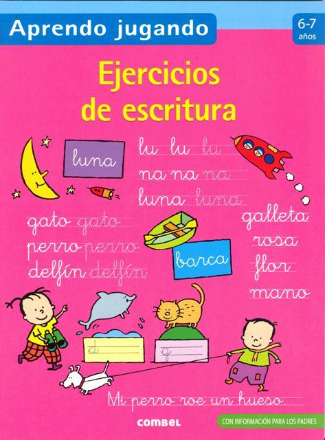 EJERCICIOS DE ESCRITURA 6-7 AÑOS APRENDO JUGANDO