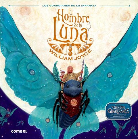 EL HOMBRE DE LA LUNA ORIGEN DE LOS GUARDIANES
