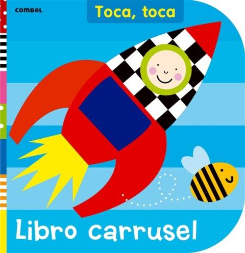 LIBRO CARRUSEL TOCA , TOCA