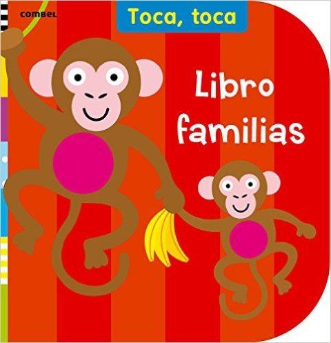 LIBRO FAMILIAS . TOCA , TOCA