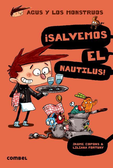 SALVEMOS EL NAUTILUS! . AGUS Y LOS MONSTRUOS