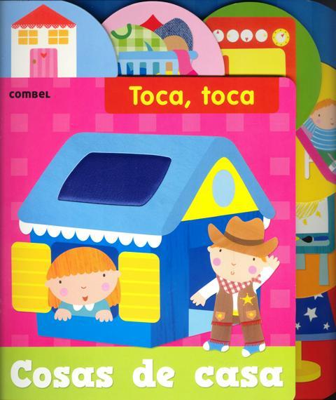 COSAS DE CASA . TOCA , TOCA