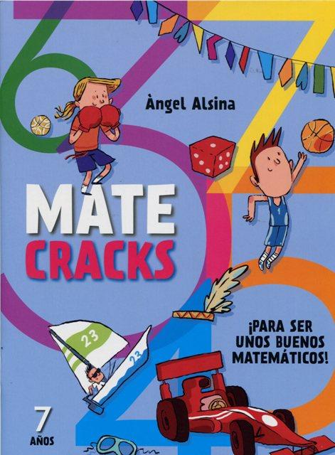 MATECRACKS 7 AÑOS PARA SER UNOS BUENOS MATEMATICOS !