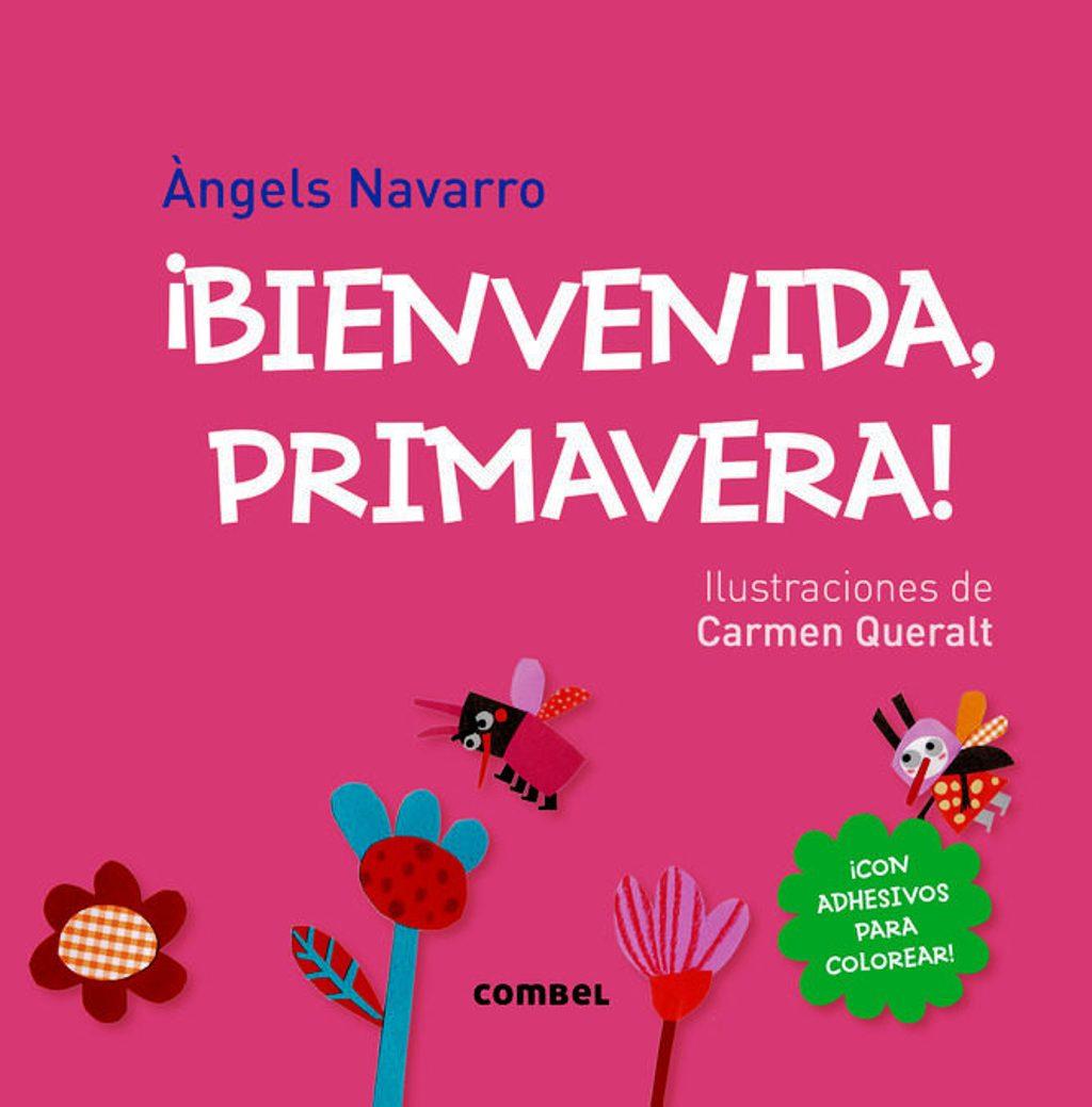 BIENVENIDA , PRIMAVERA ! C/ADHESIVOS PARA COLOREAR