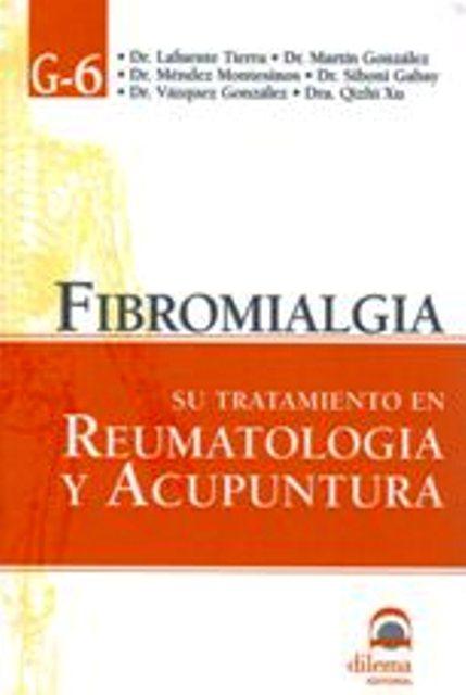 FIBROMIALGIA . TRATAMIENTO EN REUMATOLOGIA Y ACUPUNTURA