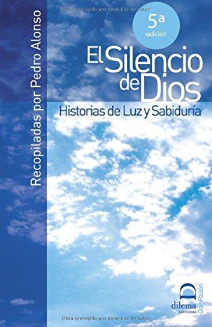 EL SILENCIO DE DIOS - HISTORIAS DE LUZ Y SABIDURIA