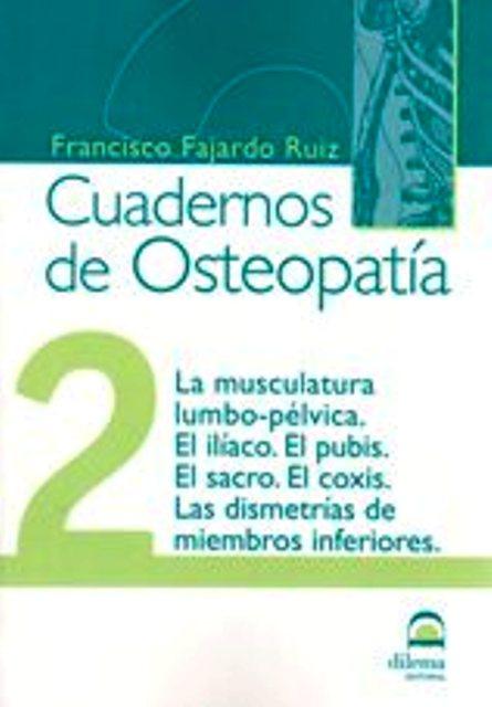 OSTEOPATIA 2 CUADERNOS . LA MUSCULATURA LUMBO-PELVICA