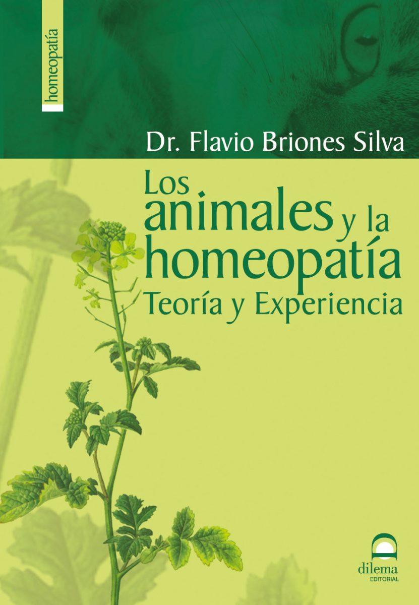 LOS ANIMALES Y LA HOMEOPATIA . TEORIA Y EXPERIENCIA