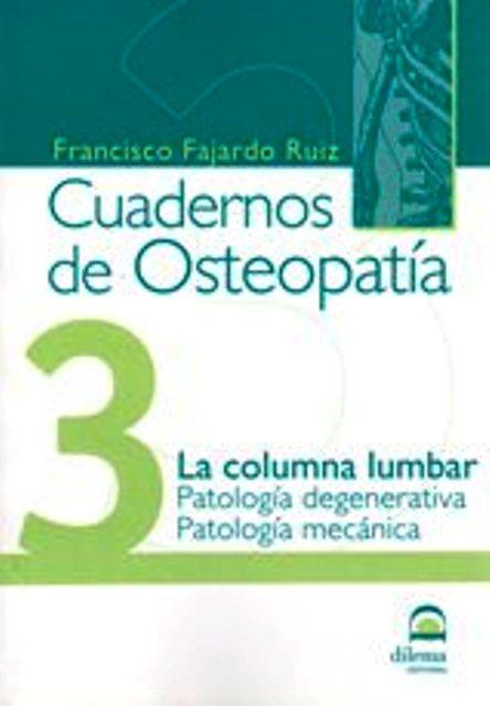 OSTEOPATIA 3 CUADERNOS . LA COLUMNA LUMBAR