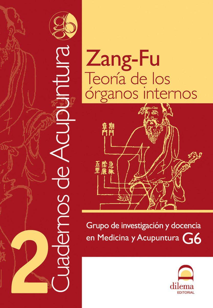 ACUPUNTURA 2 CUADERNOS - ZANG-FU - TEORIA DE LOS ORGANOS INTERNOS