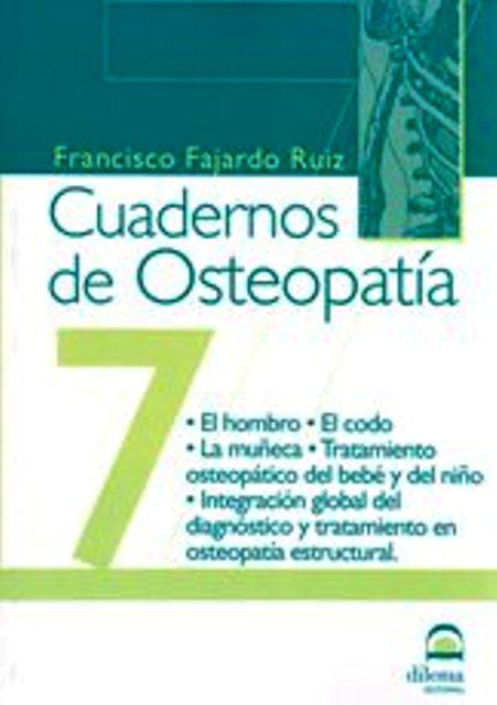 OSTEOPATIA 7 CUADERNOS . EL HOMBRO . EL CODO .LA MUÑECA...