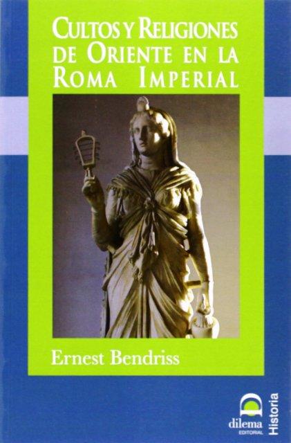 CULTOS Y RELIGIONES DE ORIENTE EN LA ROMA IMPERIAL