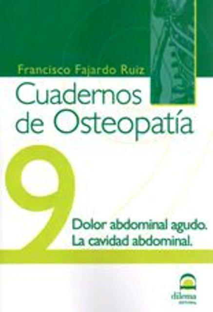 OSTEOPATIA 9 CUADERNOS . DOLOR ABDOMINAL AGUDO. LA CAVIDAD ABDOMINAL
