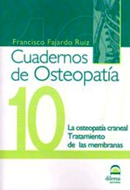 OSTEOPATIA 10 CUADERNOS . OSTEOPATIA CRANEAL . TRATAMIENTO DE LAS MEMBRANAS
