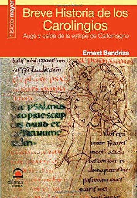 BREVE HISTORIA DE LOS CAROLINGIOS