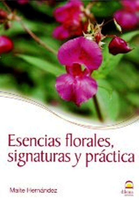 ESENCIAS FLORALES SIGNATURAS Y PRACTICA
