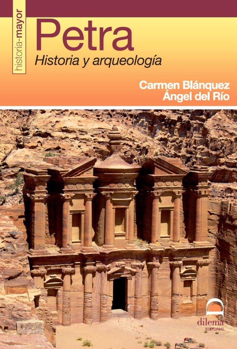 PETRA . HISTORIA Y ARQUEOLOGIA