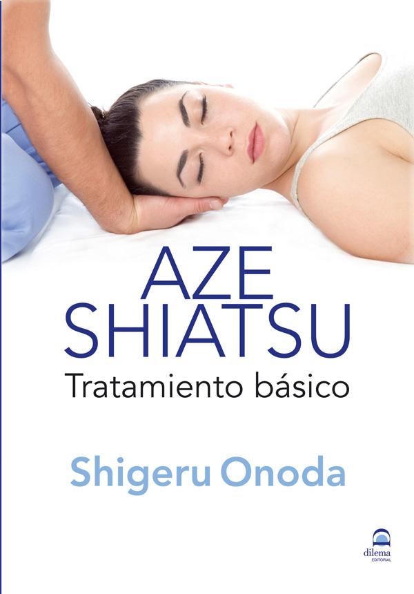 AZE SHIATSU . TRATAMIENTO BASICO