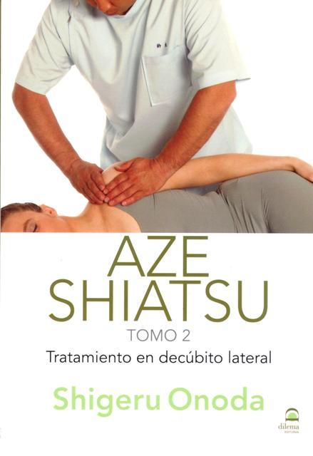 AZE SHIATSU T.2 . TRATAMIENTO EN DECUBITO LATERAL