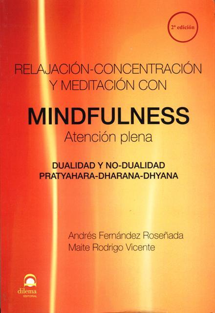 MINDFULNESS RELAJACION - CONCENTRACION Y MEDITACION CON