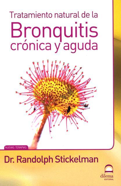 BRONQUITIS CRONICA Y AGUDA TRATAMIENTO NATURAL DE LA