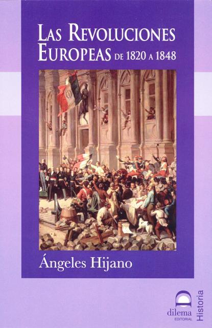 LAS REVOLUCIONES EUROPEAS DE 1820 A 1848