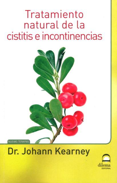 CISTITIS E INCONTINENCIAS TRATAMIENTO NATURAL DE LA