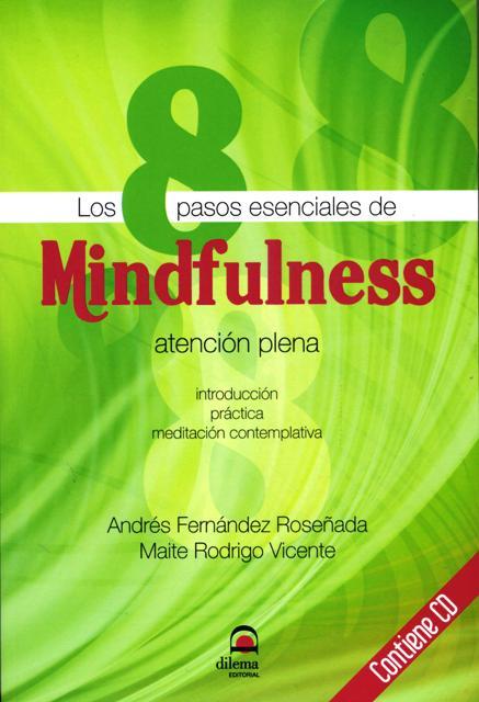 LOS 8 PASOS ESENCIALES DE MINDFULNESS C/CD
