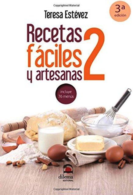 RECETAS FACILES Y ARTESANAS T.2