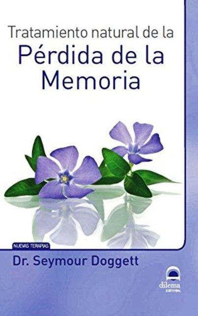 PERDIDA DE LA MEMORIA - TRATAMIENTO NATURAL DE LA