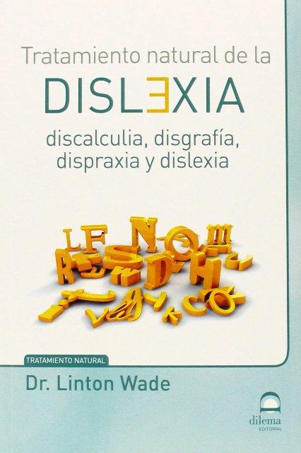 DISLEXIA - TRATAMIENTO NATURAL DE LA