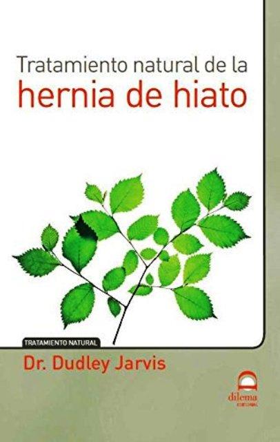 HERNIA DE HIATO - TRATAMIENTO NATURAL DE LA