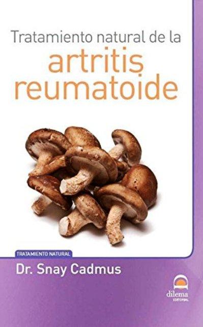 ARTRITIS REUMATOIDE - TRATAMIENTO NATURAL DE LA