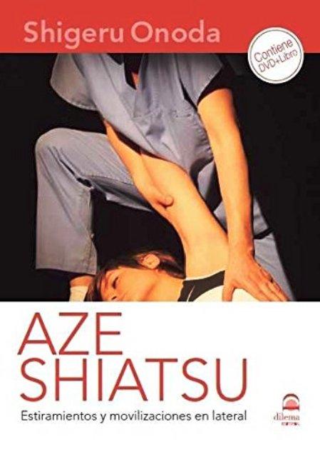 AZE SHIATSU ESTIRAMIENTOS Y MOVILIZACIONES EN LATERAL