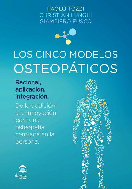 LOS CINCO MODELOS OSTEOPATICOS